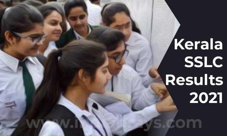 Kerala SSLC Results 2021